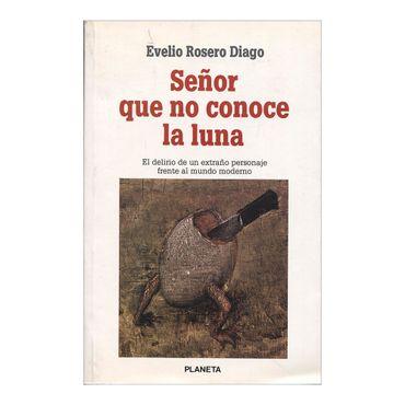 senor-que-no-conoce-la-luna-1-62399