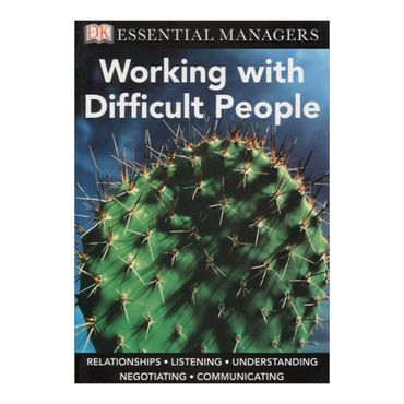 working-with-difficult-people-8-9780756652531
