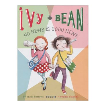 ivy-and-bean-8-no-news-is-good-news-8-9780811866934