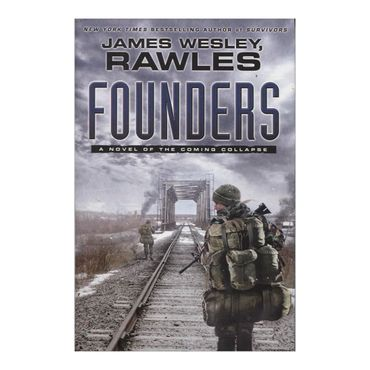 founders-a-novel-of-the-coming-collapse-4-9781439172827