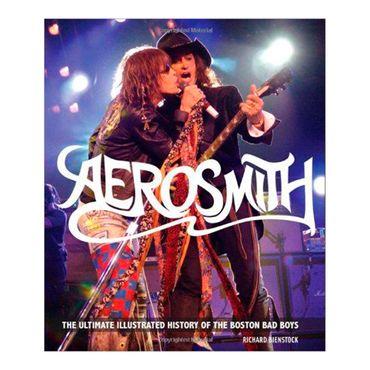 aerosmith-the-ultimate-ilustrated-history-of-the-boston-bad-boys-8-9780760341063