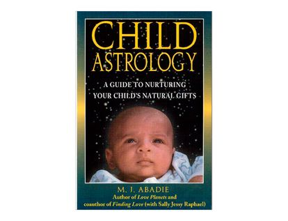 child-astrology-a-guide-to-nurturing-your-childs-natural-gifs-5-9780892817221