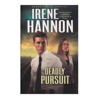 deadly-pursuit-a-novel-guardians-of-justice-vol-2-8-9780800734572
