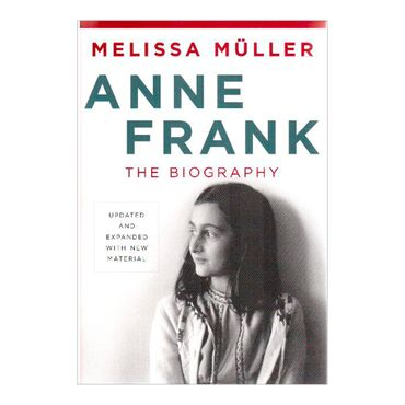 anne-frank-the-biography-8-9780805087314