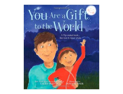 you-are-a-gift-to-the-world-the-world-is-a-gift-to-you-2-9781402219542