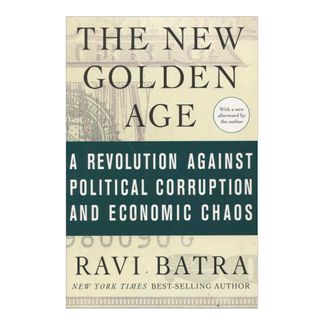 the-new-golden-age-a-revolution-against-political-corruption-and-economic-chaos-2-9780230613959
