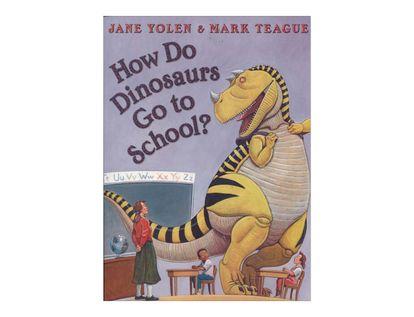 how-do-dinosaurs-go-to-school-2-9780007258178