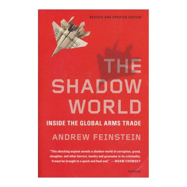the-shadow-world-inside-the-global-arms-trade-2-9781250013958