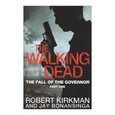 the-walking-dead-the-fall-of-the-governor-part-one-8-9780330541381