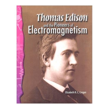 thomas-edison-and-the-pioneers-of-electromagnetism-8-9780743905763
