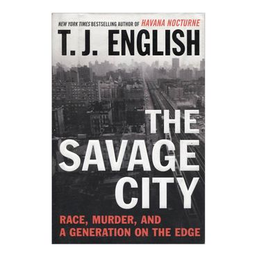 the-savage-city-race-murder-and-a-generation-on-the-edge-2-9780061824555