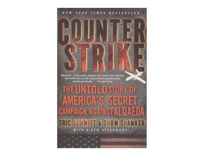 counterstrike-the-untold-story-of-americas-secret-campaign-against-al-qaeda-2-9781250012197