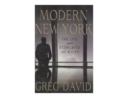 modern-new-york-the-life-and-economics-of-a-city-2-9780230115101