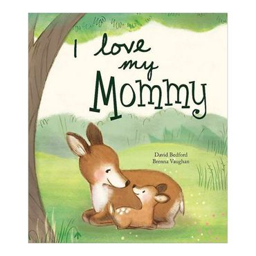 i-love-my-mommy-1-9781472302984