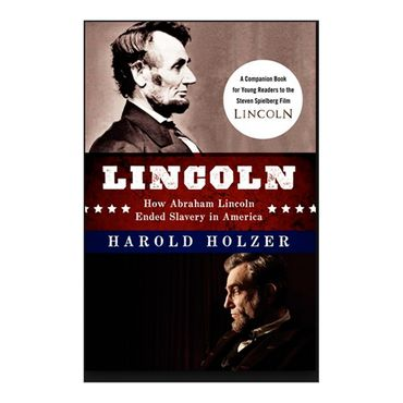 lincoln-how-abraham-lincoln-ended-slavery-in-america-2-9780062265098