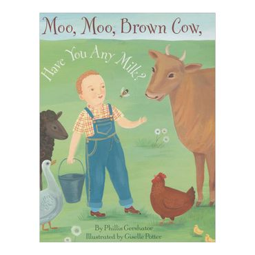 moo-moo-brown-cow-have-you-any-milk-8-9780375867446