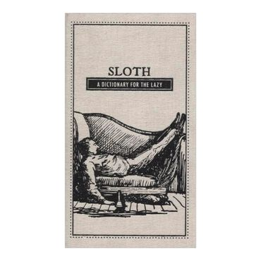 sloth-a-dictionary-for-the-lazy-the-deadly-dictionaries-4-9781440528064