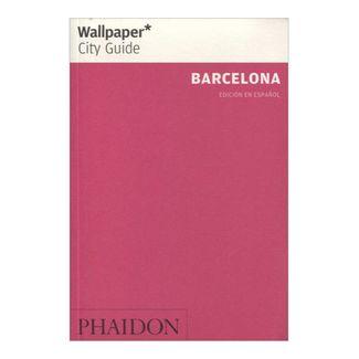 wallpaper-city-guide-barcelona-edicion-en-espanol-8-9780714899190