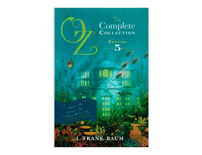 oz-the-complete-collection-volume-5-6-9781442488946