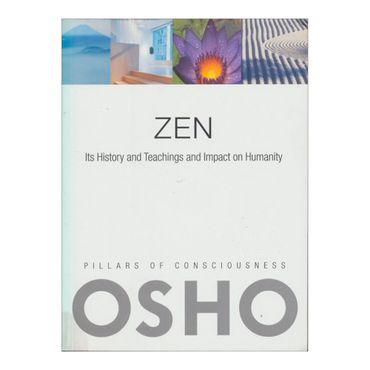 zen-its-history-and-teachings-and-impact-on-humanity-2-9780981834160