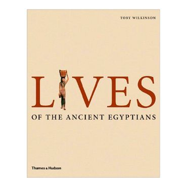 lives-of-the-ancient-egyptians-pharaohs-queens-courtiers-and-commoners-8-9780500051481