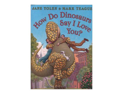 how-do-dinosaurs-say-i-love-you-2-9780007347070