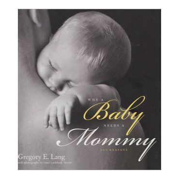why-a-baby-needs-a-mommy-2-9781402265617
