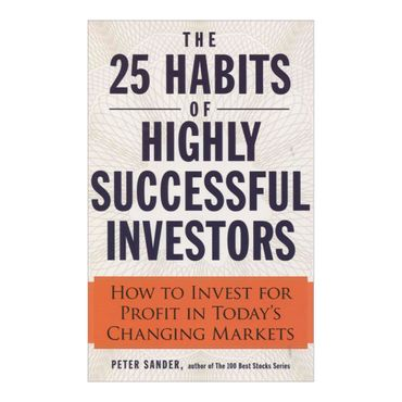 the-25-habits-of-highly-successful-investors-4-9781440556623