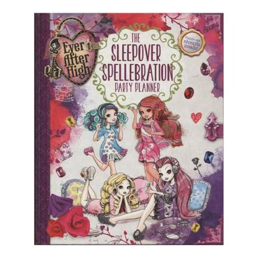 ever-after-high-the-sleepover-spellebration-party-planner-1-9780316283595