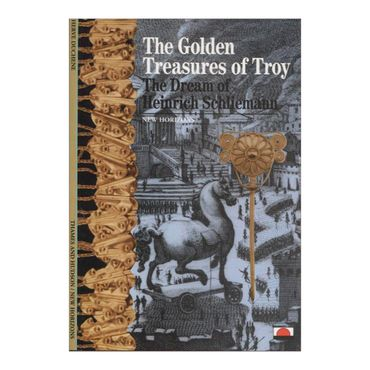 the-golden-treasures-of-troy-the-dream-of-heinrich-schliemann-8-9780500300657