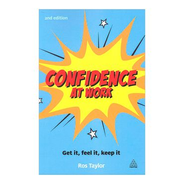 confidence-at-work-get-it-feel-it-keep-it-8-9780749467753