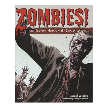 zombies-an-illustrated-history-of-the-undead-1-9780312656508