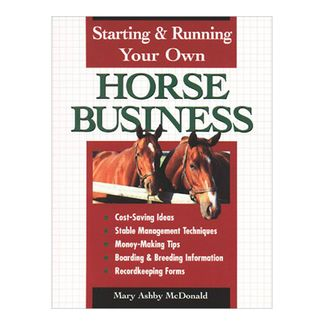 starting-running-your-own-horse-business-5-9780882669601