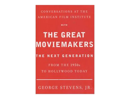 conversations-at-the-american-film-institute-with-the-great-moviemakers-the-next-generation-2-9780307273475