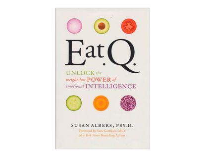 eat-q-unlock-the-weight-loss-power-of-emotional-intelligence-2-9780062222763