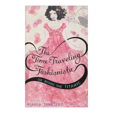 the-time-traveling-fashionista-on-board-the-titanic-1-9780316105446
