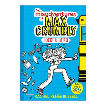 the-misadventures-of-max-crumbly-locker-hero-9781481460019