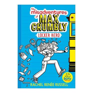 the-misadventures-of-max-crumbly-locker-hero-9781481460019