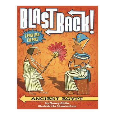 blast-back-ancient-egypt-9781499801163