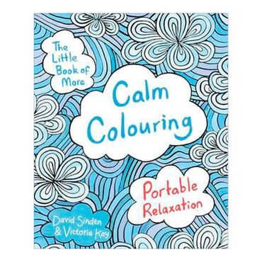 the-little-book-of-more-calm-colouring-portable-relaxation-9781509820863