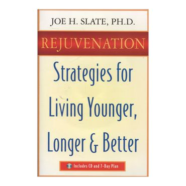 rejuvenation-strategies-for-living-younger-longer-better-9781567186338
