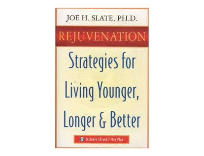 rejuvenation-strategies-for-living-younger-longer-better-9781567186338
