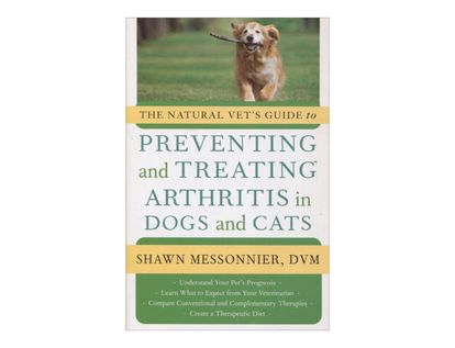 the-natural-vets-guide-to-preventing-and-treating-arthritis-in-dogs-and-cats-9781577319757