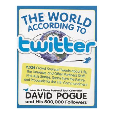 the-world-according-to-twitter-9781579128272
