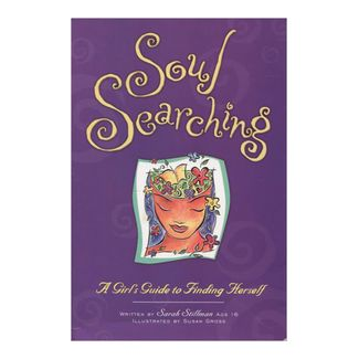 soul-searching-a-girls-guide-to-finding-herself-9781582700359