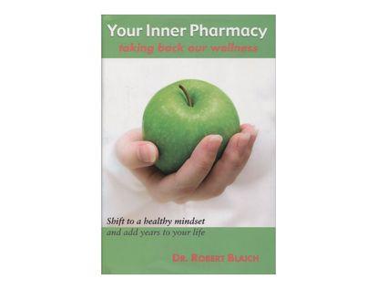 your-inner-pharmacy-taking-back-our-wellness-9781582701455
