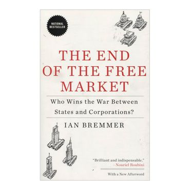 the-end-of-the-free-market-9781591844402