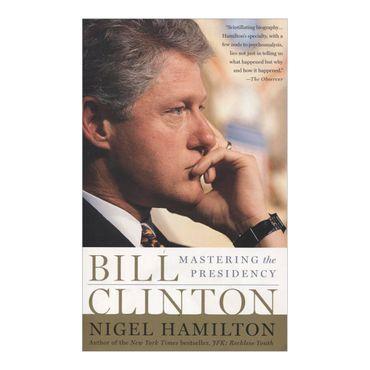 bill-clinton-mastering-the-presidency-9781586486655