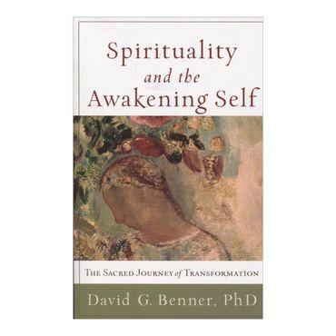 spirituality-and-the-awakening-self-9781587432965