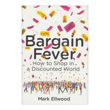 bargain-fever-how-to-shop-in-a-discounted-world-9781591845805